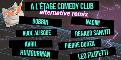 A L'étage Comedy Club - Alternative Remix billets
