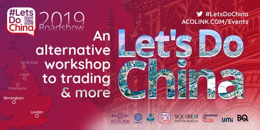 Let's Do China — LONDON: The alternative workshop to trading (Roadshow)