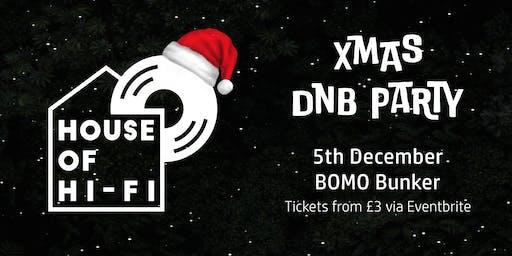 House of Hi-Fi: Xmas DNB Party