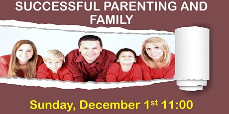 SUCCESSFUL PARENTING AND FAMILY RELATIONSHIP  tickets