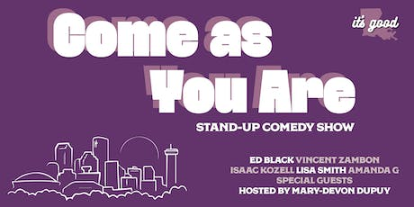 Come As You Are - Comedy Showcase w/ Special Guest Drop-ins! tickets