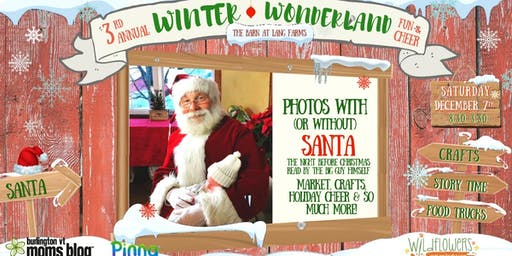 3rd Annual Winter Wonderland Event Photos with (or without) Santa & Market