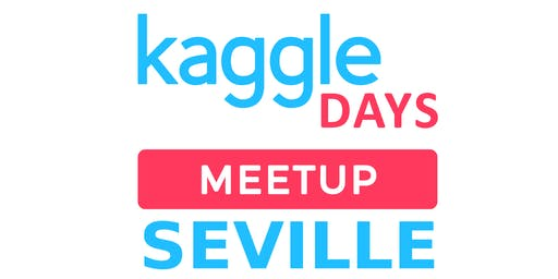 Kaggle Days Meetup Sevilla