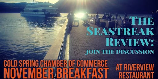Cold Spring Chamber November Breakfast: The Seastreak Review