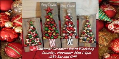 Christmas  Ornament Board Workshop