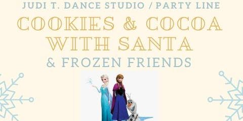 Cookies & Cocoa with Santa & Frozen Friends