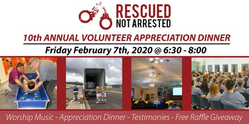 Rescued Not Arrested - 10th Annual Volunteer Appreciation Dinner