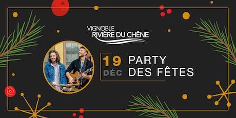 SOUPER & PARTY  DES FÊTES au Vignoble Rivière du Chêne billets