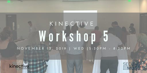 Kinective Workshop 5: HOW TO MARKET YOUR BUSINESS  MORE EFFECTIVELY
