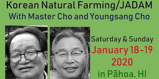 Korean Natural Farming/JADAM with Master Cho and Youngsang Cho