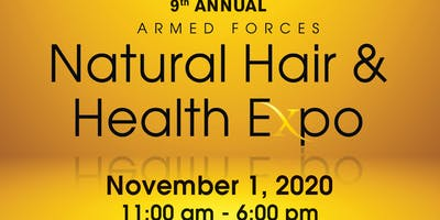 9th Annual Armed Forces Natural Hair & Health Expo