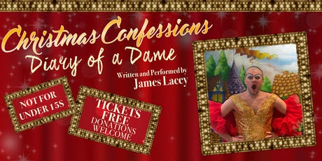 CHRISTMAS CONFESSIONS: Diary of a Dame tickets