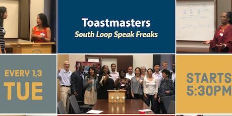 South Loop Speak Freaks Toastmasters Club #7079 Club Events!!! tickets