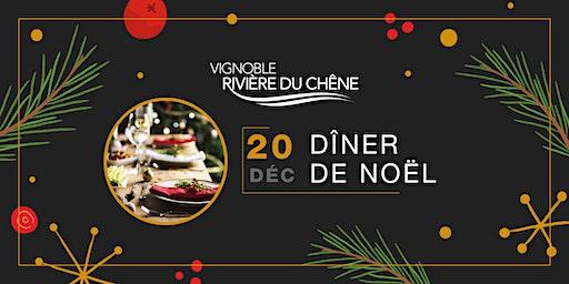 DÎNER DE NOËL au Vignoble Rivière du Chêne