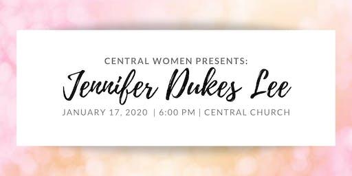Central Women Presents: Jennifer Dukes Lee