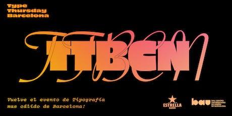 Type Thursday Barcelona ❀ January entradas