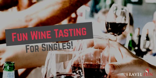 Fun Wine Tasting for Singles!