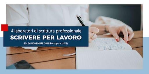 SCRIVERE PER LAVORO: 4 Laboratori di scrittura professionale - Portogruaro (VE)