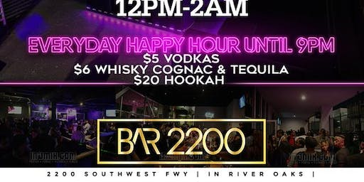 Bar 2200 IN RIVER OAKS|  OPEN 7DAYS A WEEK  | $5 Drinks Specials + $20 hookahs before 9pm | FOOD MENU AVAILABLE| Sports Games on All Tvs | for free entry or info text 832.338.3829 or @Bar2200Htx on Instagram