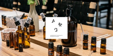 A & G Aromatherapy Workshop: An Introduction to Aromatherapy tickets