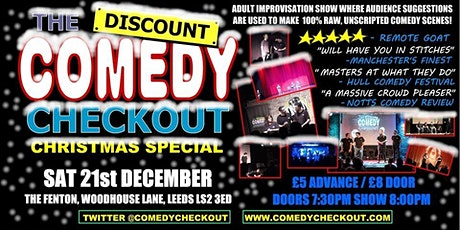 The Discount Comedy Checkout - Christmas Special - Leeds - 21st December tickets