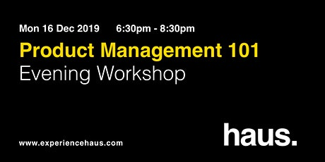 Product Management 101: Evening workshop by Experience Haus tickets