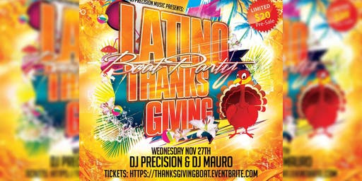 Latino PRE-Thanksgiving Boat Party