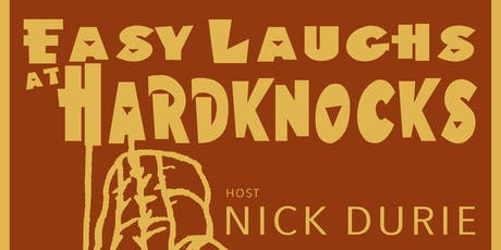 Easy Laughs at Hardknocks tickets