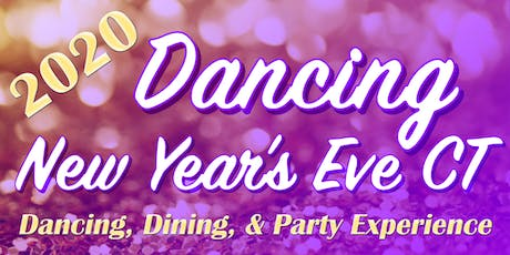 Dancing New Year's Eve CT 2019-2020 Event tickets