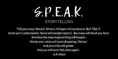 SPEAK Storytelling: ENDURANCE with Jeannie Kaiser