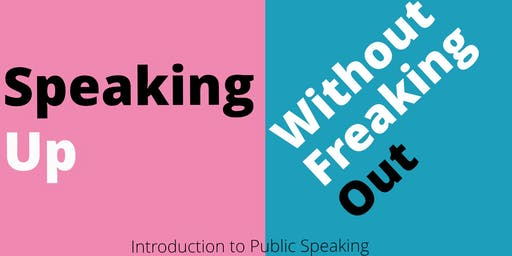 Free Taster Workshop - Speaking Up Without Freaking Out Workshop Series