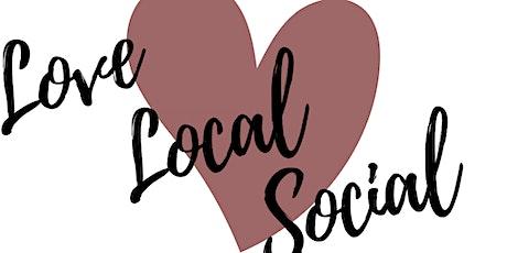 Love Local Social tickets