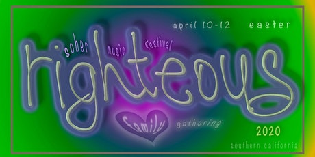 Righteous 2020 ~ Easter ~ Music & Art Festival ~  tickets