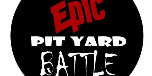 Epic Pit Yard Battle - Judging Pass