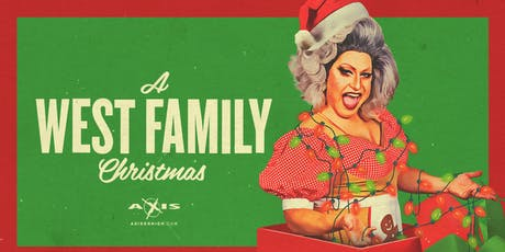 """VIRGINIA WEST presents """"A WEST FAMILY CHRISTMAS"""" at AXIS SAT DEC 7th 9PMtickets"""