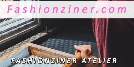 Fashionziner Atelier #6 tickets