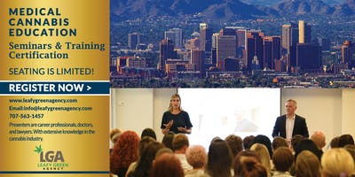 Arizona One Day Medical Marijuana Masterclass Workshop - Phoenix