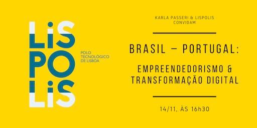 Brasil – Portugal: Empreendedorismo & Transformação Digital