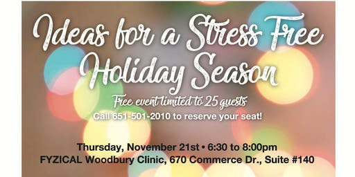 FREE Event: Ideas for a Stress Free Holiday Season