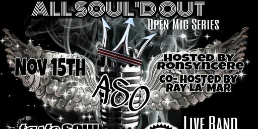 ALL SOUL'D OUT OPEN MIC SERIES