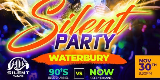 Silent Party WATERBURY