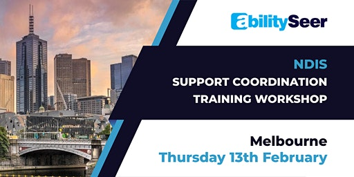 NDIS Support Coordination Training Workshop - 13th February 2020, Melbourne