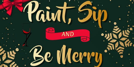 Paint, Sip, & Be Merry