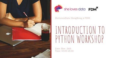 SheLovesData HongKong x FDM: Introduction to Python Workshop tickets