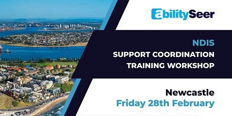NDIS Support Coordination Training Workshop - 28th February 2020, Newcastle tickets
