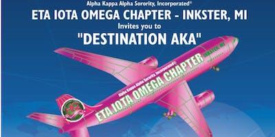 "Alpha Kappa Alpha Sorority, Incorporated Eta Iota Omega Chapter - Inkster, MI - ""Destination AKA"""