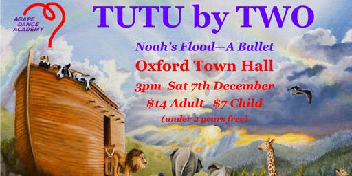 TUTU by TWO - Noah's Flood Ballet