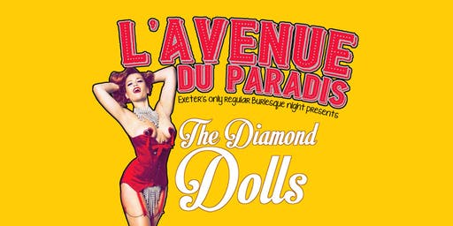 L'avenue du Paradis featuring The Diamond Dolls