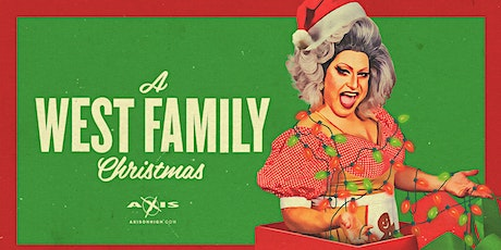 """VIRGINIA WEST presents """"A WEST FAMILY CHRISTMAS"""" AXIS SUN DEC 15th 6 PMtickets"""