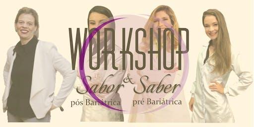 Workshop Sabor e Saber Pós e ´Pré Bariatrica.